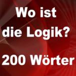 Wo ist die Logik 200 Wörter Lösungen
